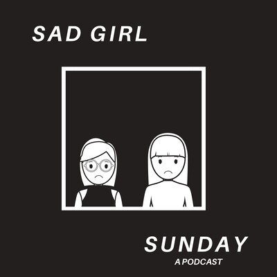 Sad Girl Sunday