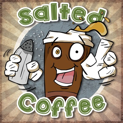 Salted Coffee Podcast
