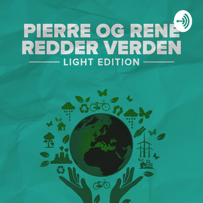 Pierre og René Redder Verden – Light Edition