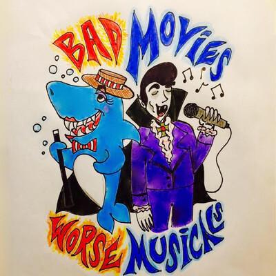 Bad Movies, Worse Musicals