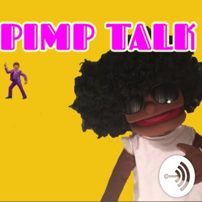 Pimp Talk