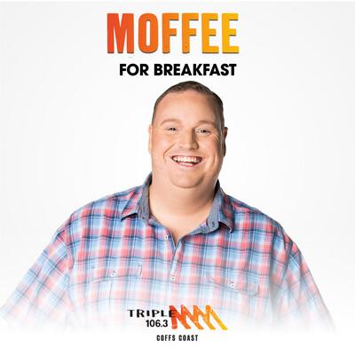 Moffee for Breakfast - Triple M Coffs Coast 106.3