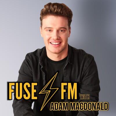 Fuse FM Breakfast with Adam MacDonald