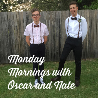 Monday Mornings with Oscar and Nate