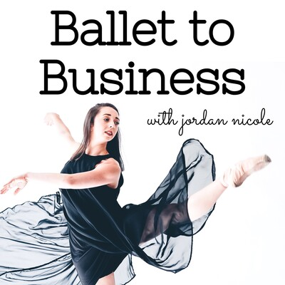 Ballet to Business