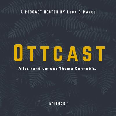 Ottcast - Der Rausch für deine Ohren