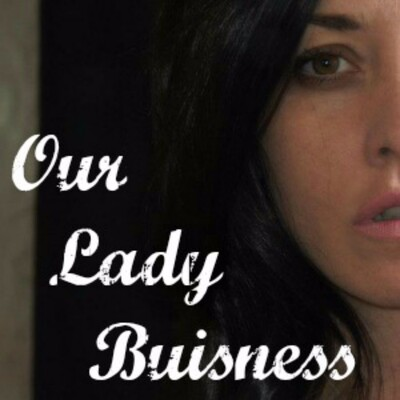 Our Lady Business