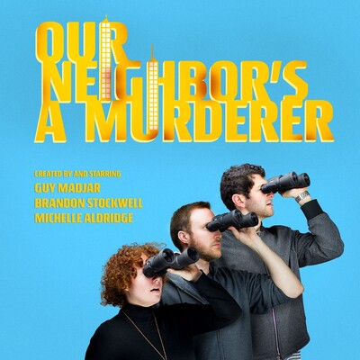 Our Neighbor's A Murderer