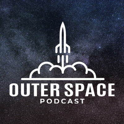 Outer Space Podcast