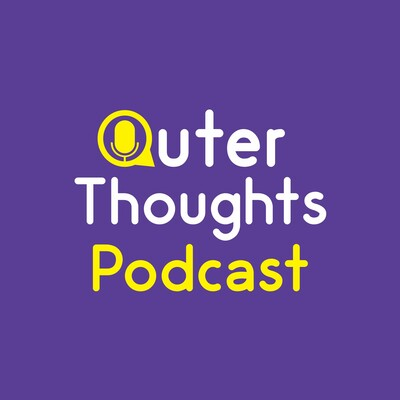 Outer Thoughts Podcast