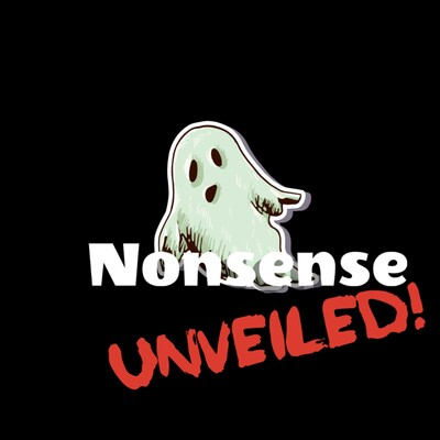 Nonsense Unveiled!