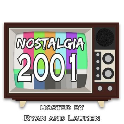 Nostalgia: 2001