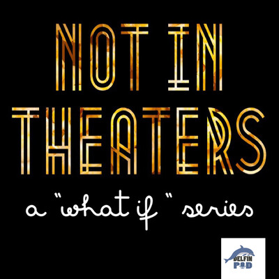 Not in Theaters