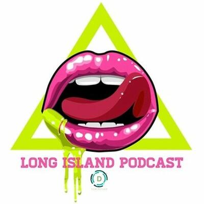 Long Island Podcast