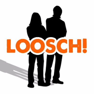 Loosch!