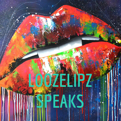 LOOZELIPZ SPEAKS
