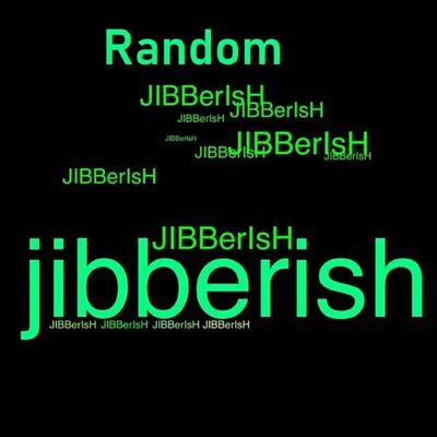 Random Jibberish