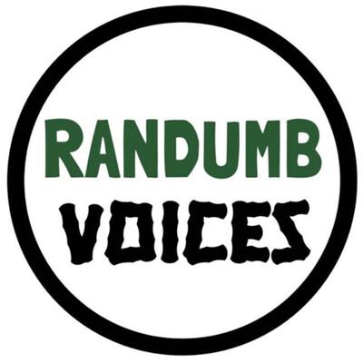 RANDUMB VOICES