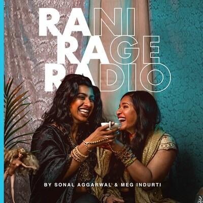 Rani Rage Radio