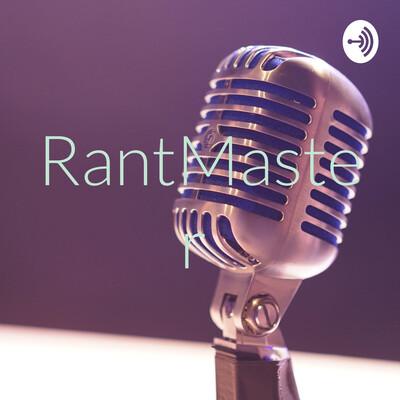 RantMaster