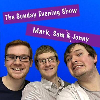 Sam, Mark & Jonny