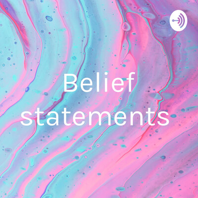 Belief statements