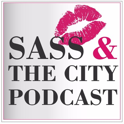 Sass And The City