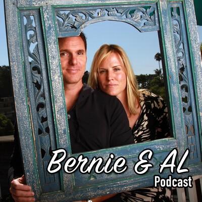 Bernie & AL Podcast
