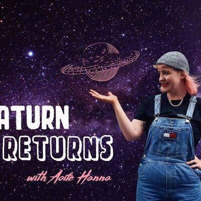 Saturn Returns With Aoife Hanna