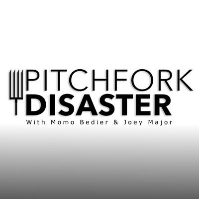 Pitchfork Disaster