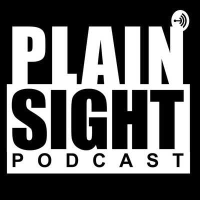 Plain Sight Podcast