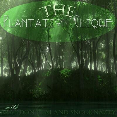 Plantation Clique