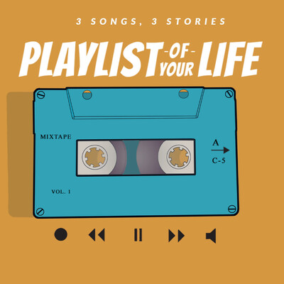Playlist of Your Life