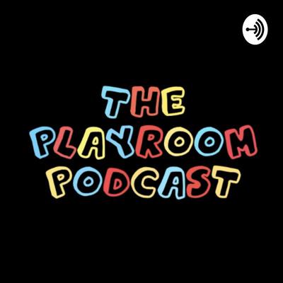 Playroom Podcast