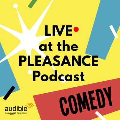 Pleasance Podcast Archive