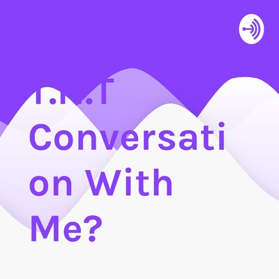 T.N.T Conversation With Me?