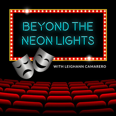 Beyond The Neon Lights with Leighann Camarero