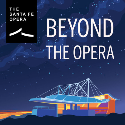 Beyond the Opera