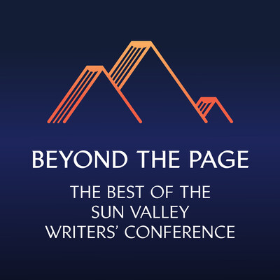 Beyond the Page: The Best of the Sun Valley Writers' Conference