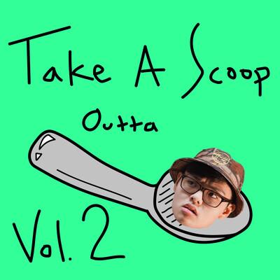 Take A Scoop Outta Dennis