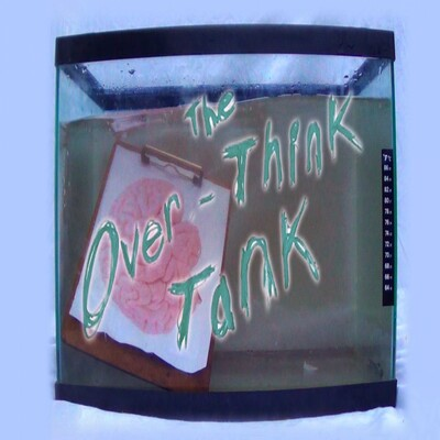 Over Think Tank