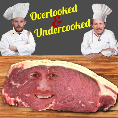 Overlooked and Undercooked Podcast