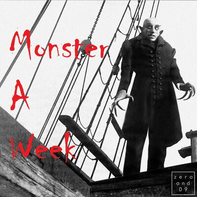 Monster a Week