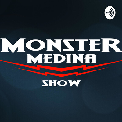 Monster Medina Show