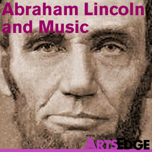 Abraham Lincoln and Music