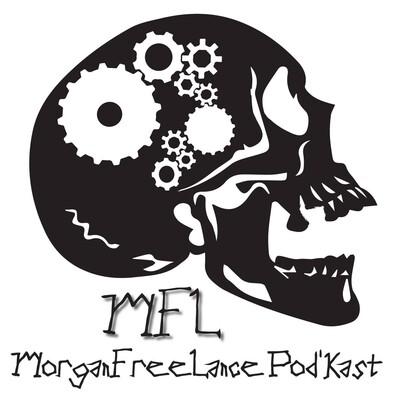 MorganFreeLance PodKast