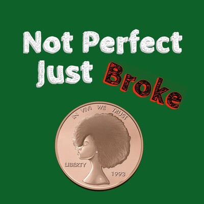 Not Perfect Just Broke