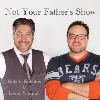 Not Your Fathers Show