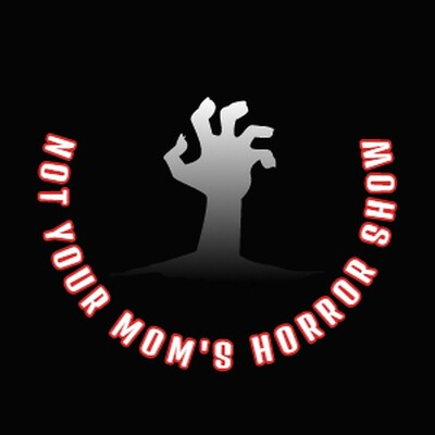 Not Your Mom's Horror Show