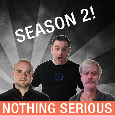 Nothing Serious Podcast